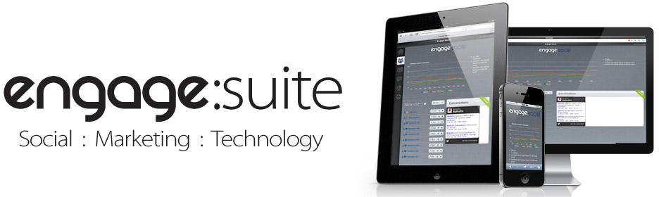 Engage Suite: Social, Marketing, Technology